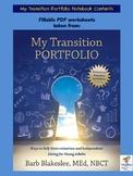 My Transition Portfolio Contents