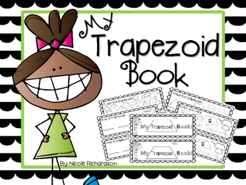 My Trapezoid Book-EASY PREP!