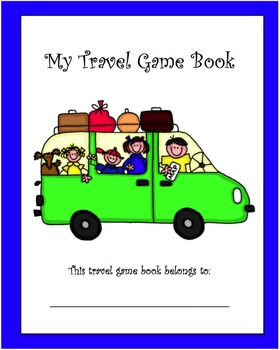 """My Travel Game Book"" for Road Trips with Children"