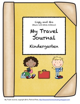 My Travel Journal, Kindergarten, Copy and Go (Black and White Edition)