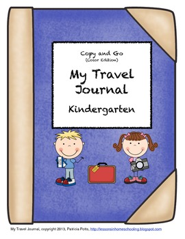 My Travel Journal, Kindergarten Copy and Go (Color Edition)
