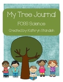 My Tree Journal (FOSS Science, Trees)