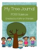 My Tree Journal (FOSS Science, Trees)