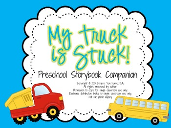 My Truck Is Stuck: Preschool Storybook Companion for Speech and Language