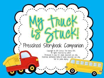My Truck Is Stuck: Preschool Storybook Companion for Speec