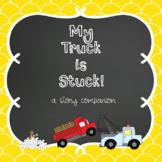 My Truck is Stuck Story Companion