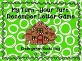 My Turn ~ Your Turn December Letter Game