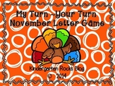 My Turn ~ Your Turn November Letter Game