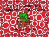 My Turn ~ Your Turn September Letter Game