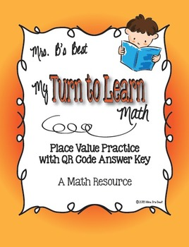 My Turn to Learn Task Cards: Place Value with QR Codes