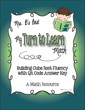 My Turn to Learn QR Cards: Building Cube Root Fluency