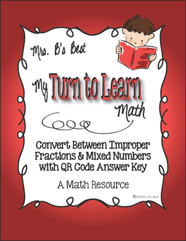 My Turn to Learn QR Cards: Convert Between Improper Fractions & Mixed Numbers