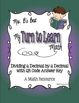 My Turn to Learn QR Code Task Cards: Dividing A Decimal by