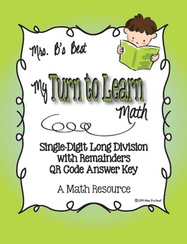 My Turn to Learn QR Code Task Cards: Single-Digit Long Div