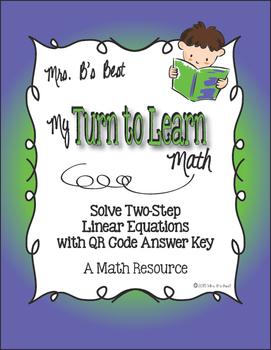 My Turn to Learn QR Code Task Cards: Solve Two-Step Linear Equations