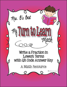 My Turn to Learn QR Code Task Cards: Write a Fraction in L