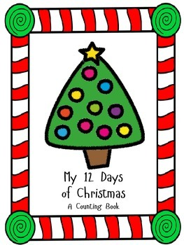 My Twelve Days of Christmas - a counting book