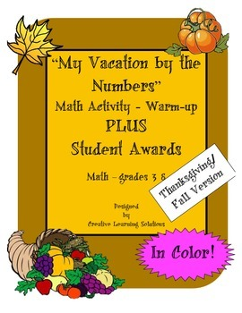 My Vacation By the Numbers Warm-up-Thanksgiving-Plus Student Awards