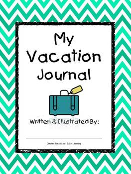 My Vacation Journal - Homework for Traveling Students