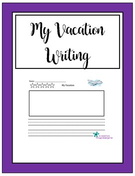My Vacation Writing Page