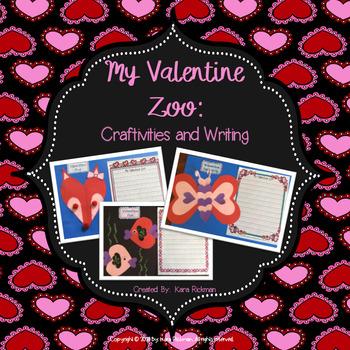 My Valentine Zoo: Craftivities and Writing