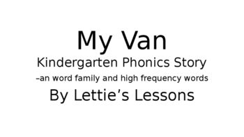 My Van  Phonics Reader Set Kindergarten through Second Grade Level