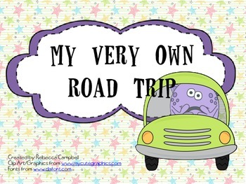 My Very Own Road Trip: Planning a Road Trip Project