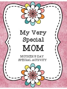 My Very Special Mom