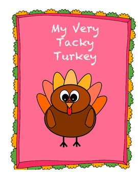 My Very Tacky Turkey