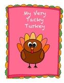My Very Tacky Turkey