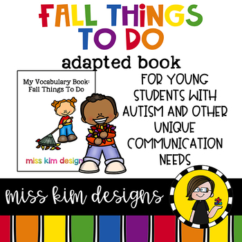 My Vocabulary Book: Fall Things To Do Adapted Book Students with Autism