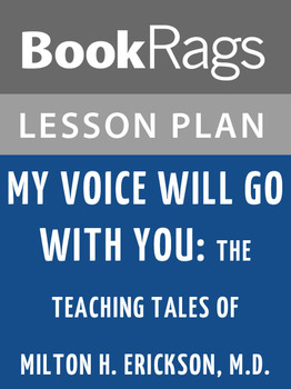 My Voice Will Go with You: Lesson Plans