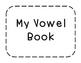 My Vowel Book 3 {Simplified Teaching}