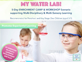 My Water Lab - 5-Day Scenario for Summer and Winter Camps