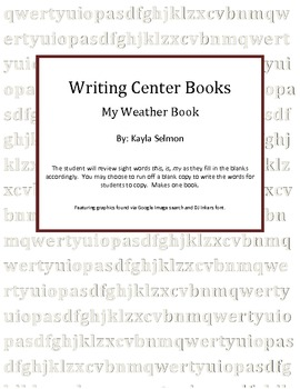 My Weather Book Writing/Emergent Reader