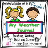 My Weather Journal - 1st Grade Edition - Back To School - Science, Graphing