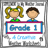 My Weather Journal - 1st Grade SUPPLEMENT ONLY - Back To School