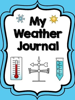 My Weather Journal: A Day in the Life of a Meteorologist