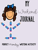 My Weekend Journal - Draw and write activity!
