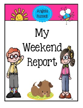My Weekend Report