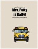 My Weird School#13: Mrs. Patty is Batty! comprehension questions