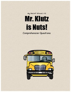 My Weird School #2 Mr. Klutz is Nuts! comprehension questions