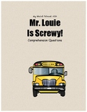 My Weird School #20: Mr. Louie is Screwy comprehension questions