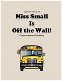 My Weird School #5: Miss Small is off the Wall comprehension questions
