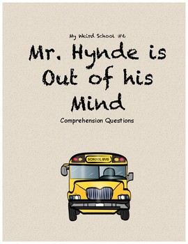 My Weird School #6: My Hynde is Out of His Mind comprehension questions