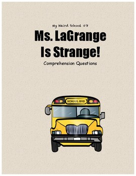My Weird School #8: Ms. LaGrange is strange comprehension questions