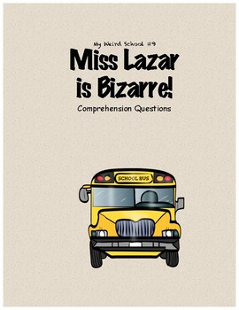 My Weird School #9: Miss Lazar is Bizarre! comprehension questions