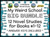My Weird School BIG BUNDLE (Gutman) 12 Novel Studies : Books #1-12   (301 pages)