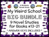 My Weird School BIG BUNDLE (Dan Gutman) 9 Novel Studies : Books #13-21 (246 pgs)