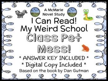 My Weird School: Class Pet Mess! (Dan Gutman) Novel Study / Comprehension